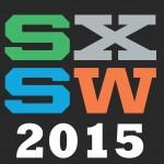 Inside SXSW 2015